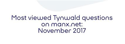 Isle of Man News Image - Most viewed Tynwald questions in November
