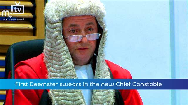 Preview of - First Deemster Swears in Chief Constable