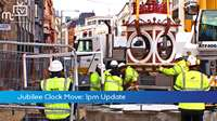 Jubilee Clock Move: 1pm Update