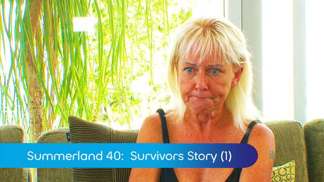 Preview of - Summerland 40: Survivors Story (1)