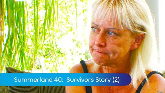 Preview of - Summerland 40: Survivors Story (2)