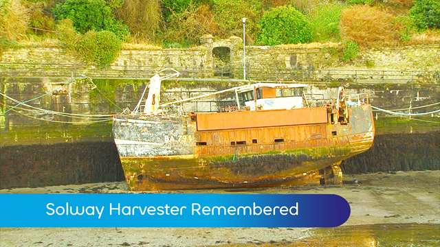 Preview of - Solway Harvester Remembered