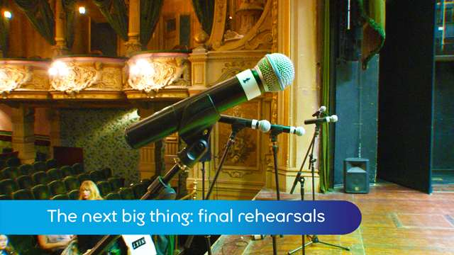 Preview of - Next big thing: final rehearsals