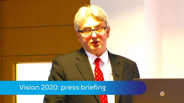 Preview of - Vision 2020: press conference