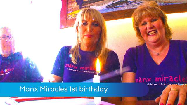 Preview of - Manx Miracles 1st birthday