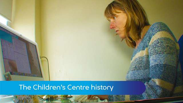 Preview of - Children's Centre history