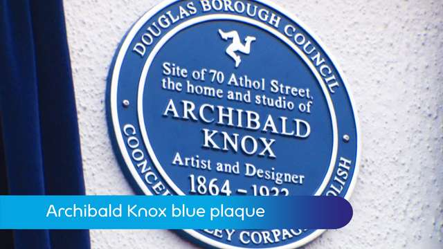 Preview of - Archibald Knox blue plaque