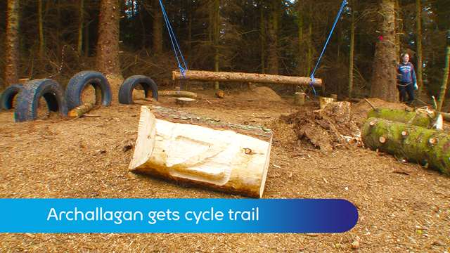 Preview of - Archallagan gets cycle trail