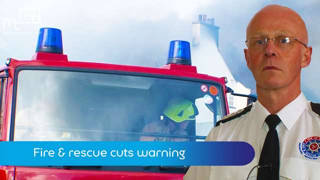 Preview of - Fire & rescue cuts