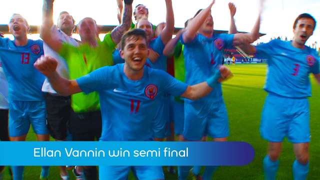 Preview of - Ellan Vannin win semi final