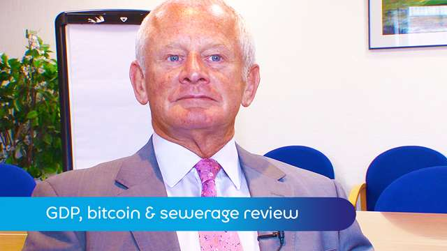 Preview of - GDP, bitcoin & sewerage review