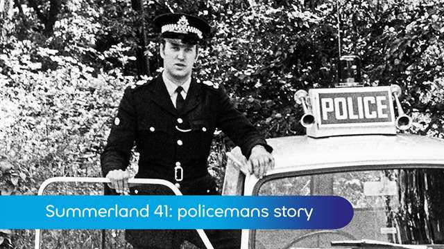 Preview of - Summerland 41: policemans story