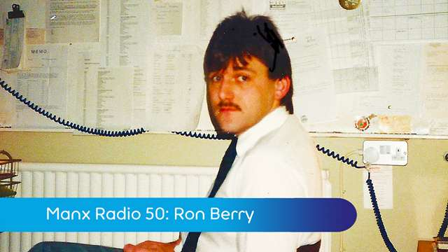 Preview of - Manx Radio 50: Ron Berry