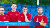 UEFA Regions Cup preview