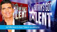 IoM/Britain's got talent auditions