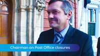 Post Office branches must close says chairman