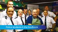 Police students & foodbank