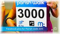 Facebook pics for Parish Walk
