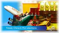 Travel, China & MLC elections