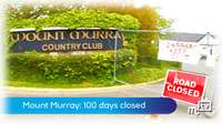 Mount Murray: 100 days closed