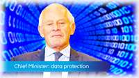 Chief Minister: data protection