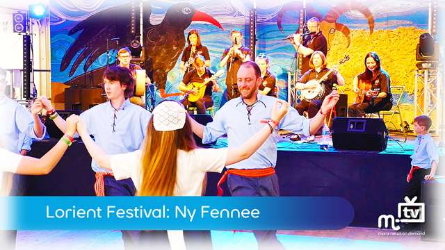 Preview of - Interceltique Lorient: Ny Fennee