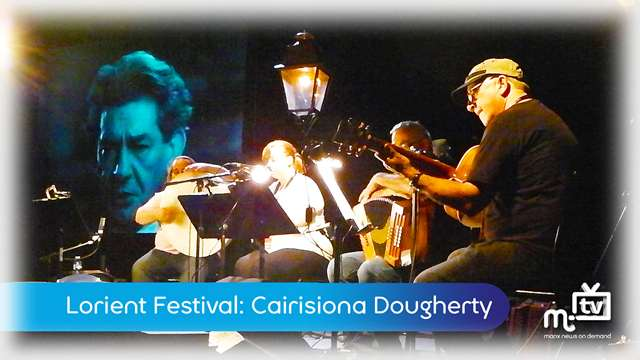 Preview of - Interceltique Lorient: Cairisiona Dougherty