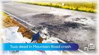 Two die on Mountain Road
