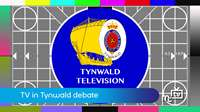 Tynwald TV debate