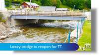 Laxey bridge opens for TT
