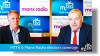 MTTV & Manx Radio election coverage