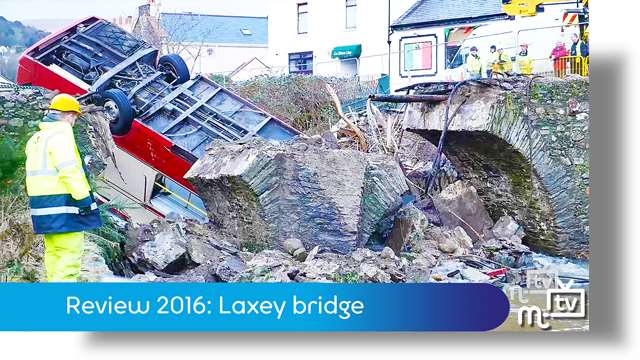 Preview of - Review 2016: Laxey bridge