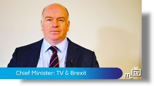 Preview of - Chief Minister: Tynwald TV & Brexit