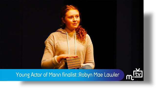 Preview of - Young Actor of Mann: Robyn Mae Lawler