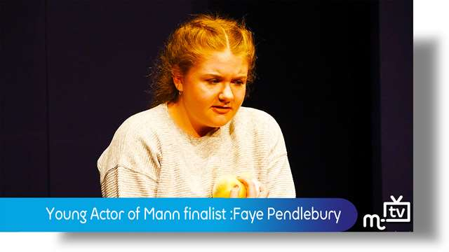 Preview of - Young Actor of Mann: Faye Pendlebury