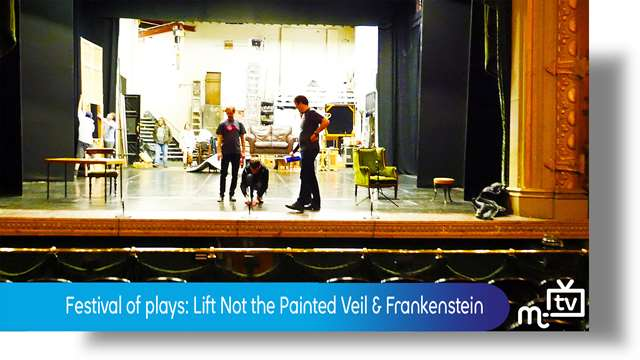 Preview of - Play festival: Lift Not the Painted Veil & Frankenstein