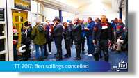 TT2017: Ben-my-Chree sailings cancelled