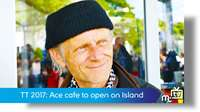 Ace Cafe looks for IoM operation