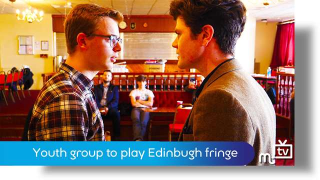Preview of - Youth group to play Edinburgh fringe
