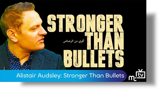 Preview of - Alistair Audsley: Stronger Than Bullets