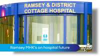 The future for Ramsey hospital