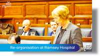 Re-organisation at Ramsey Hospital