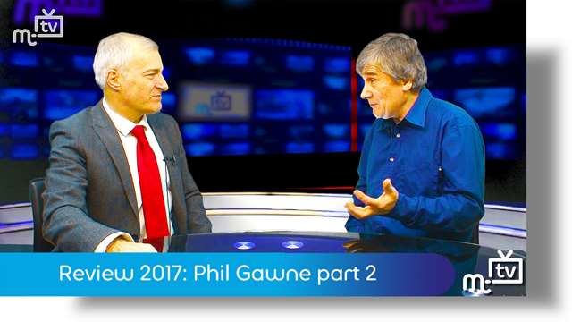 Preview of - Review 2017: Phil Gawne part 2