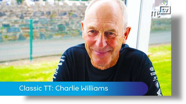 Preview of - Classic TT: Charlie Williams