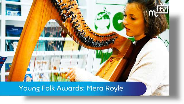 Preview of - Young Folk Awards: Mera Royle