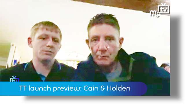 Preview of - TT 2018 launch: Holden & Cain