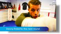 Danny Roberts: the next round