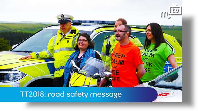 Preview of - TT2018: road safety message