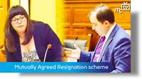 Mutually Agreed Resignation scheme