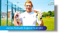 James Rodwell: England 7s at QE2